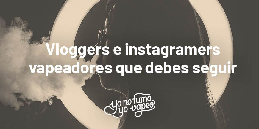 vapeadores-instagram-youtube